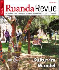 Ruanda Revue - so nennt sich das Journal der Partnerschaft Rheinland-Pfalz / Ruanda